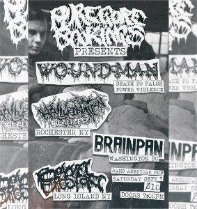 Pure Gore Presents:Wound Man / Hallucination Realized / Brainpan @ Rams American Pub