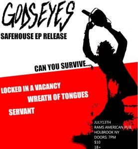 """Godseyes """"Safe House"""" EP Release Show @ Rams American Pub"""