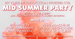 Styles Productions Presents: Mid Summer Party @ Rams American Pub