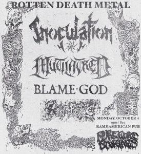Pure Gore Presents: Inoculation/Mutilatred/BlameGod/SoakedinPiss @ Rams American Pub