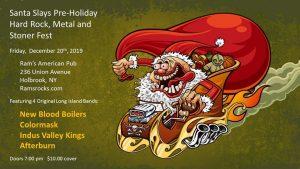 Santa Slays Holiday Hard Rock, Metal and Stoner Fest @ Rams American Pub