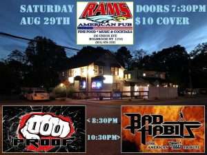100 PROOF & BAD HABITS @ Rams American Pub