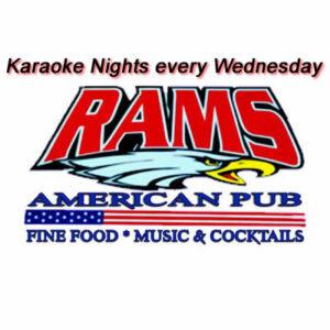 Ram's American Pub Karaoke Nights every Wednesday @ Rams American Pub
