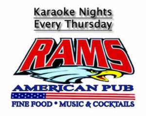 Ram's American Pub Karaoke Nights every Thursday @ Rams American Pub