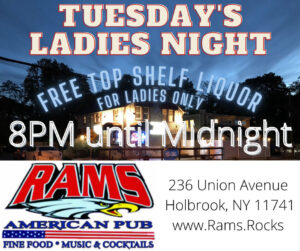 TUESDAY NIGHTS are now LADIES NIGHT @ Rams American Pub