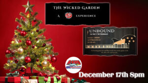 The Wicked and Unbound Holiday Spectacular! @ Rams American Pub